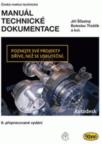 Manuál technické dokumentace (6. přepracované vydání) - Náhled učebnice