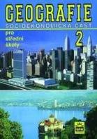 Geografie 2 pro střední školy, socioekonomická část