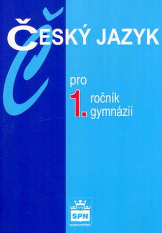 Český jazyk pro 1.ročník gymnázií - Náhled učebnice