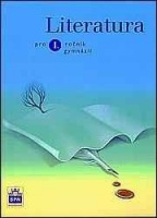 Literatura pro I. ročník gymnázií. - Náhled učebnice