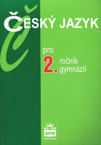 Český jazyk pro 2. ročník gymnázií.