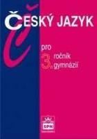 Český jazyk pro 3. ročník gymnázií