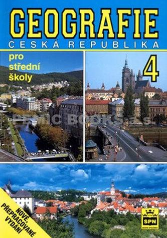 Geografie 4 - Česká republika: pro střední školy