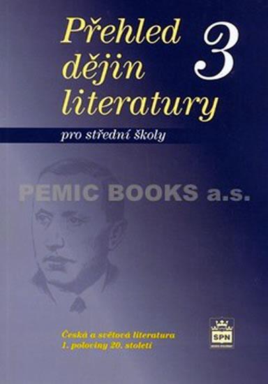 Přehled dějin literatury 3 pro střední školy