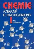 Chemie pro gymnázia I: Obecná a anorganická