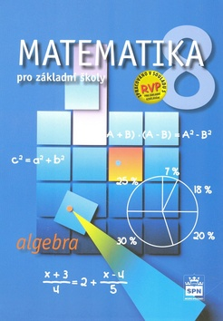 Matematika 8 pro základní školy - Algebra