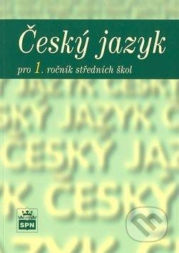 Český jazyk pro 1. ročník SOŠ.