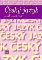 Český jazyk pro 2. ročník středních škol.