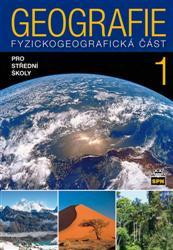 Geografie 1 pro SŠ - Fyziogeografická část 1