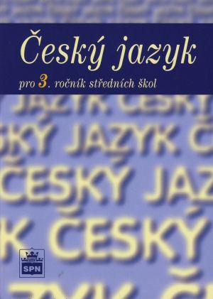 Český jazyk pro 3. ročník středních škol