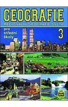 Geografie pro střední školy 3: Regionální geografie světa