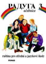Raduga 3 - učebnice, ruština pro střední a jazykové školy