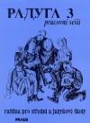 Raduga 3 - pracovní sešit, Ruština pro střední a jazykové školy