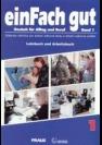 einFach gut 1 : Deutsch für Alltag und Beruf : Lehrbuch und Arbeitsbuch. Band 1, Učebnice němčiny pro střední odborné školy a střední odborná učiliště - Náhled učebnice