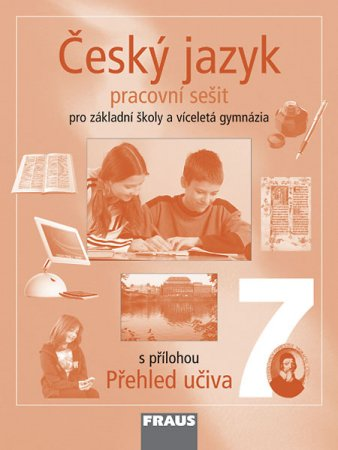 Český jazyk 7 pro základní školy a víceletá gymnázia (pracovní sešit) - Náhled učebnice