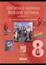 Občanská výchova, rodinná výchova; učebnice pro základní školy a víceletá gymnázia. ... - Náhled učebnice
