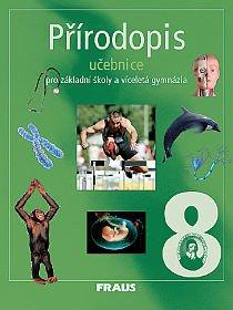 Přírodopis 8, učebnice pro základní školy a víceletá gymnázia