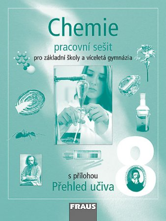 Chemie 8 pro základní školy a víceletá gymnázia (pracovní sešit) - Náhled učebnice