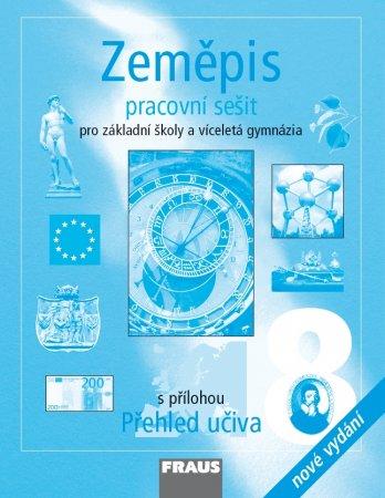 Zeměpis 8 pro ZŠ a VG PS /nové vydání/