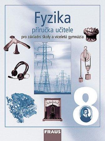 Fyzika 8 pro základní školy a víceletá gymnázia (příručka učitele) - Náhled učebnice