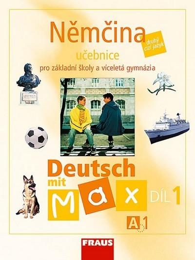 Němčina A1: díl 1, učebnice. 2006. 88 s
