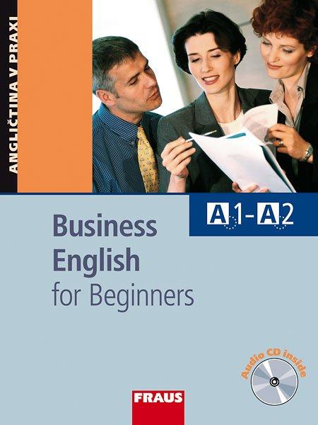 Business English for Beginners, Učebnice. Lehrbuch - Náhled učebnice