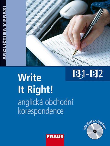 Write it right!, anglická obchodní korespondence : B1-B2 : učebnice s vkládaným CD extra - Náhled učebnice