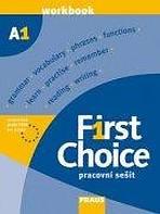 First Choice A1: pracovní sešit. 2007. 102 s
