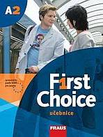 First choice: učebnice. 2007. 174 s. + Phrasebook (43 s. ; 23 cm) + 1 CD + Useful language bookmark (26 x 11 cm)