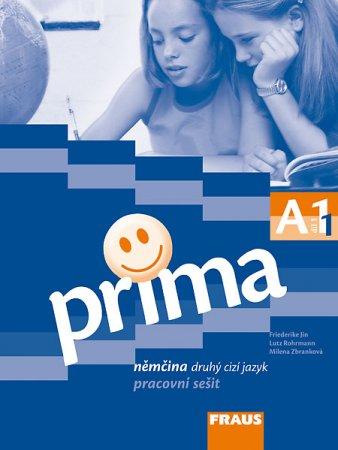 Prima A1: pracovní sešit. 2007. 72 s