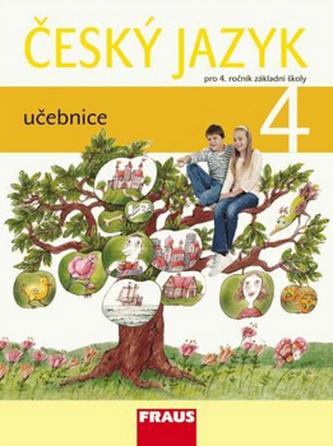 Český jazyk: učebnice pro 4. ročník Fraus