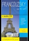 Francouzsky za 30 dní. Le fracais en 30 jours : audio CD - Náhled učebnice