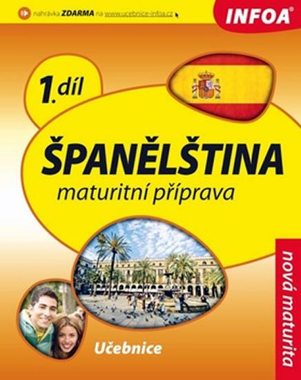Španělština - Maturitní příprava 1 (učebnice)