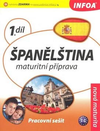 Španělština - Maturitní příprava 1 (pracovní sešit)