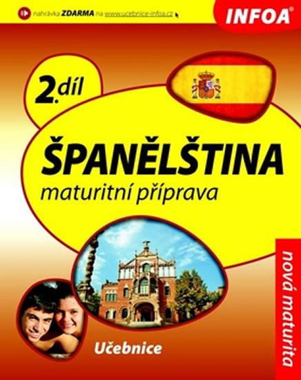 Španělština - Maturitní příprava 2 (učebnice)