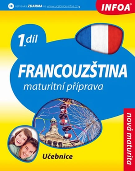 Francouzština - Maturitní příprava 1 (učebnice)