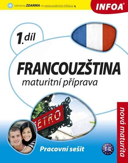 Francouzština - Maturitní příprava 1 (pracovní sešit)