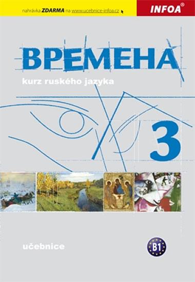Vremena 3, kurz ruského jazyka : pro střední školy a víceletá gymnázia