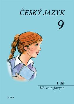 Český jazyk 9 I.díl Učivo o jazyce - Učivo o jazyce