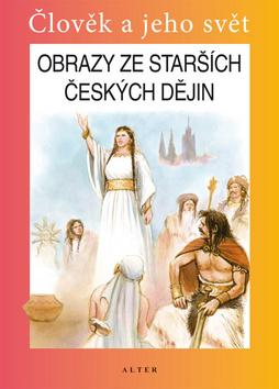 Obrazy ze starších českých dějin - Náhled učebnice