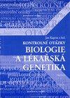 Kontrolní otázky: Biologie a lékařská genetika - Náhled učebnice