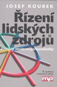 Řízení lidských zdrojů: Základy moderní personalistiky - Náhled učebnice
