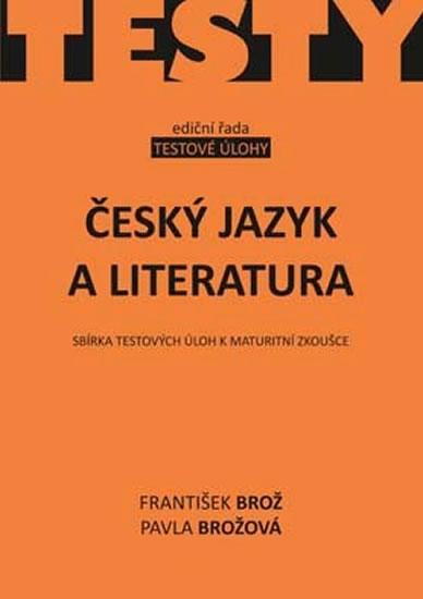 Český jazyk a literatura, sbírka testových úloh k maturitní zkoušce