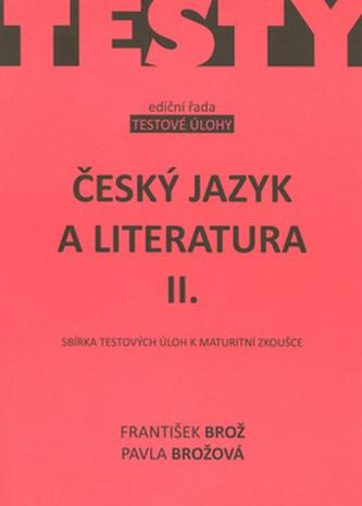 Český jazyk a literatura II.: Sbírka testových úloh k maturitní zkoušce