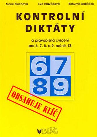 Kontrolní diktáty a pravopisná cvičení, 6.-9. ročník ZŠ a odpovídající ročníky víceletých gymnázií