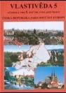 Česká Republika jako součást Evropy, ... pro 5. ročník