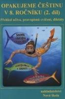 Opakujeme Češtinu v 8. ročníku (2. díl)