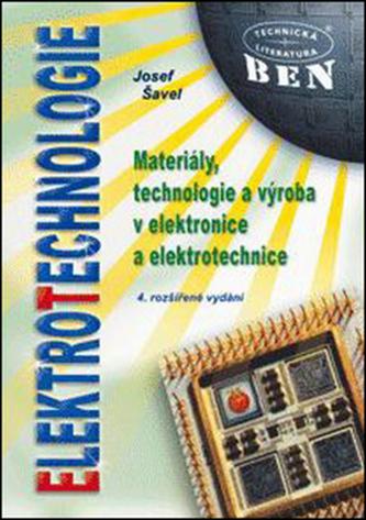 Elektrotechnologie, materiály, technologie a výroba v elektronice a elektrotechnice