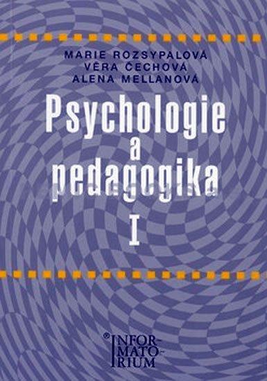 Psychologie a pedagogika I, pro středni zdravotnické školy