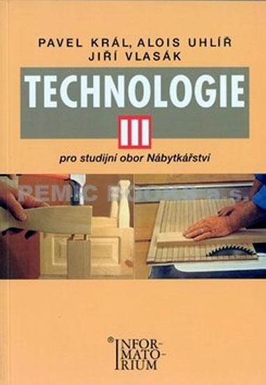 Technologie III, pro studijní obor Nábytkářství